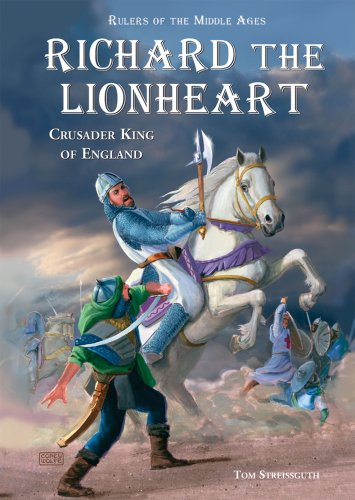9780766027145: Richard the Lionheart: Crusader King of England (Rulers of the Middle Ages)