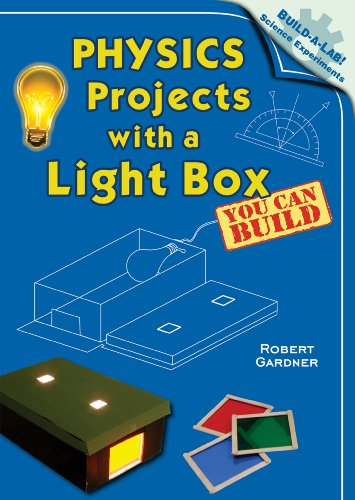 Physics Projects With a Light Box You: Gardner, Robert