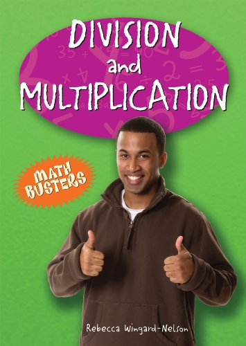 Division and Multiplication (Math Busters): Wingard-Nelson, Rebecca