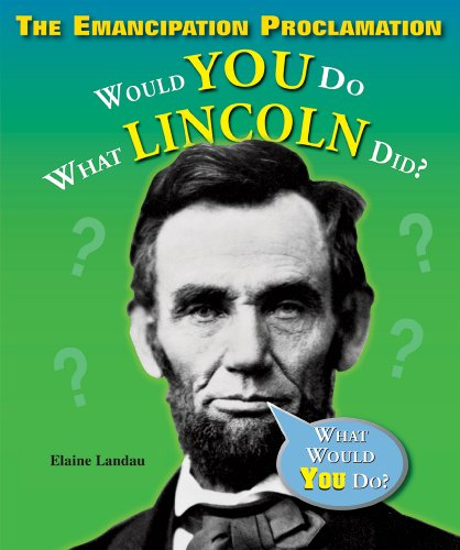 9780766028999: The Emancipation Proclamation: Would You Do What Lincoln Did? (What Would You Do?)
