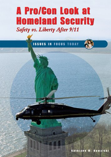 A Pro/Con Look at Homeland Security: Safety: Kowalski, Kathiann M.