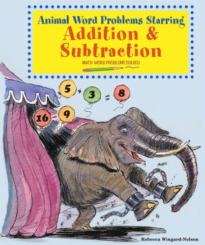 9780766029170: Animal Word Problems Starring Addition and Subtraction (Math Word Problems Solved)