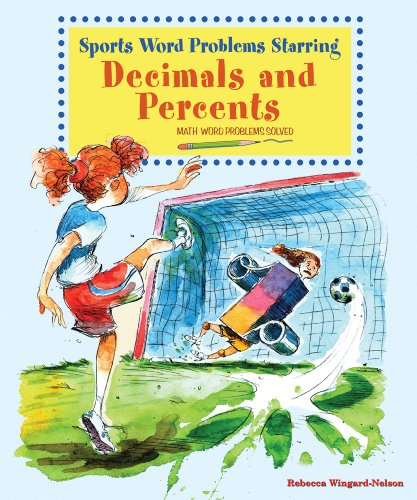 9780766029200: Sports Word Problems Starring Decimals and Percents (Math Word Problems Solved)