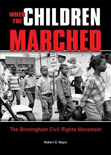 9780766029309: When the Children Marched: The Birmingham Civil Rights Movement (Prime)