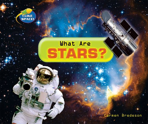 What Are Stars? (I Like Space!) (0766029433) by Carmen Bredeson