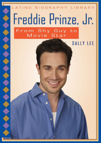 Freddie Prinze, Jr.: From Shy Guy to Movie Star (Latino Biography Library): Lee, Sally