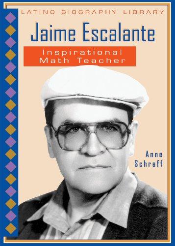 9780766029675: Jaime Escalante: Inspirational Math Teacher (Latino Biography Library)