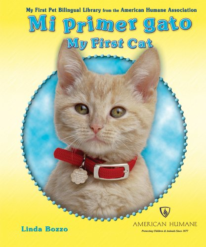 9780766030336: Mi Primer Gato/My First Cat (My First Pet Bilingual Library from the American Humane Association) (English and Spanish Edition)