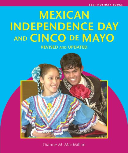 Mexican Independence Day and Cinco de Mayo: MacMillan, Dianne M.