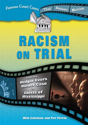 Racism on Trial: From the Medgar Evers: Coleman, Wim, Perrin,