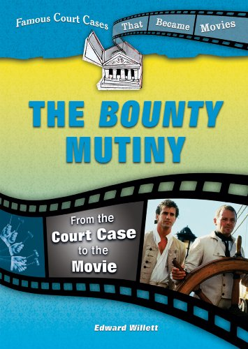 9780766031289: The Bounty Mutiny: From the Court Case to the Movie (Famous Court Cases That Became Movies)