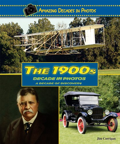 9780766031296: The 1900s Decade in Photos: A Decade of Discovery (Amazing Decades in Photos)