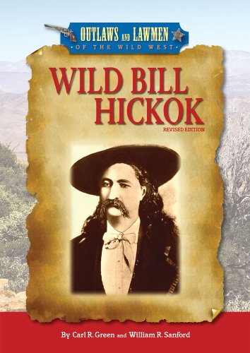 Wild Bill Hickok (Outlaws and Lawmen of: Green, Carl R.;