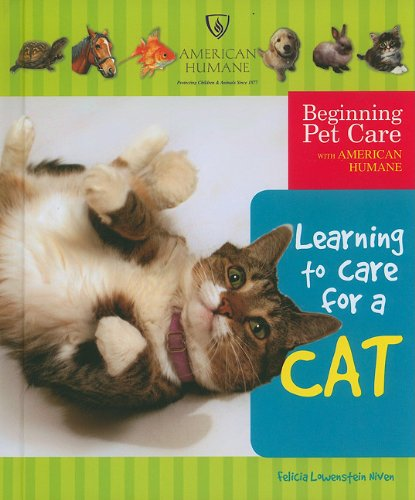 9780766031913: Learning to Care for a Cat (Beginning Pet Care with American Humane)