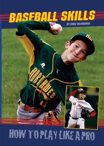 9780766032040: Baseball Skills (How to Play Like a Pro)