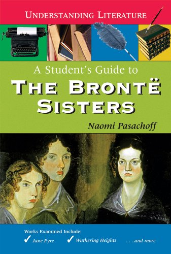 9780766032675: A Student's Guide to the Bronte Sisters (Understanding Literature)