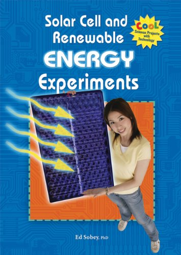9780766033054: Solar Cell and Renewable Energy Experiments (Cool Science Projects With Technology)