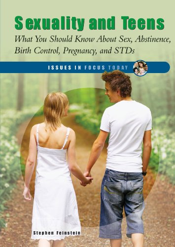 9780766033122: Sexuality and Teens: What You Should Know About Sex, Abstinence, Birth Control, Pregnancy and STDs (Issues in Focus Today)