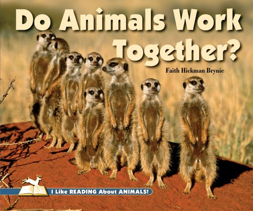9780766033283: Do Animals Work Together? (I Like Reading About Animals!)
