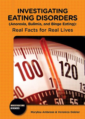 9780766033399: Investigating Eating Disorders Anorexia, Bulimia, and Binge Eating: Real Facts for Real Lives (Investigating Diseases)