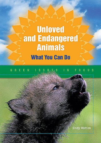 9780766033450: Unloved and Endangered Animals: What You Can Do (Issues in Focus Today)