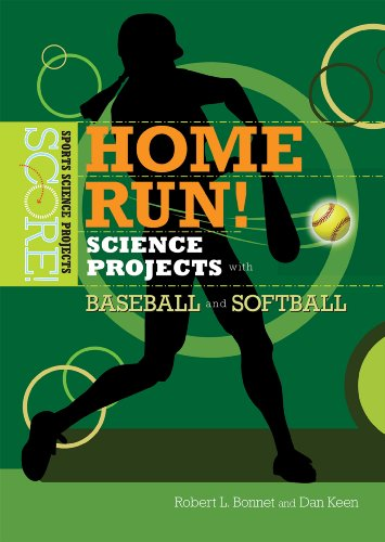 Home Run! Science Projects With Baseball and: Robert L Bonnet,