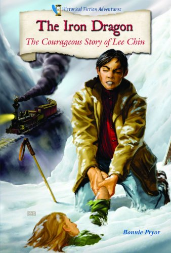 9780766033894: The Iron Dragon: The Courageous Story of Lee Chin (Historical Fiction Adventures)