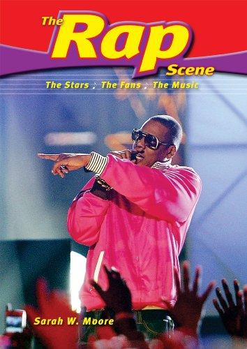 The Rap Scene: The Stars, the Fans, the Music (Music Scene)