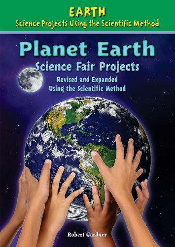 9780766034235: Planet Earth Science Fair Projects: Using the Scientific Method (Earth Science Projects Using the Scientific Method)