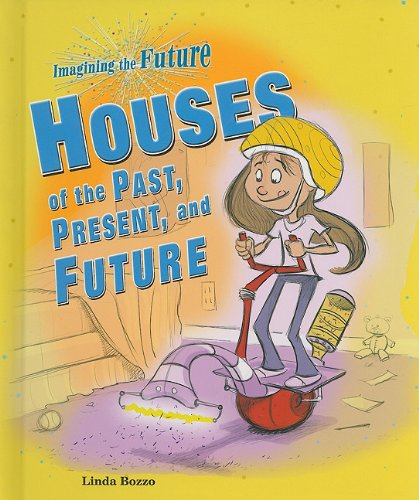 9780766034334: Houses of the Past, Present, and Future (Imagining the Future)