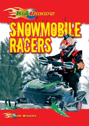 9780766034877: Snowmobile Racers (Kid Racers)