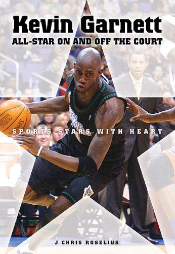 9780766036024: Kevin Garnett: All-star on and Off the Court (Sports Stars With Heart)