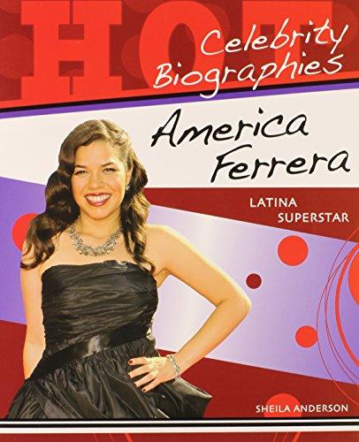 9780766036253: America Ferrera: Latina Superstar (Hot Celebrity Biographies)