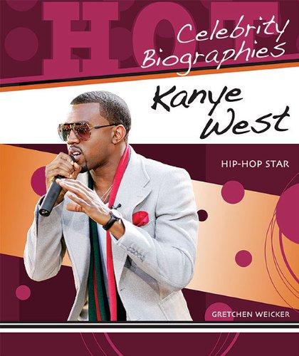 9780766036291: Kanye West: Hip-hop Star (Hot Celebrity Biographies)