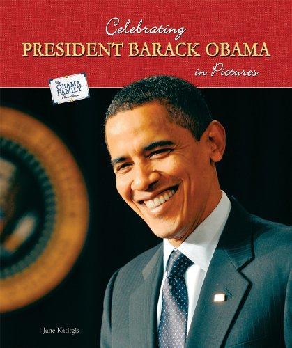 9780766036512: Celebrating President Barack Obama in Pictures (The Obama Family Photo Album)