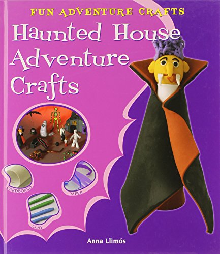 9780766037304: Haunted House Adventure Crafts (Fun Adventure Crafts)