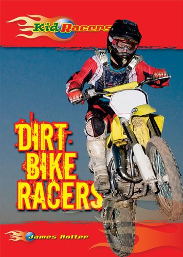 9780766037526: Dirt Bike Racers (Kid Racers)
