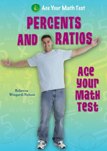 9780766037816: Percents and Ratios (Ace Your Math Test)