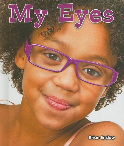 9780766038134: My Eyes (All About My Body)