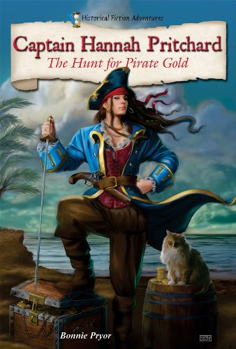 9780766038172: Captain Hannah Pritchard: The Hunt for Pirate Gold (Historical Fiction Adventures) (Historical Fiction Adventures (Library))