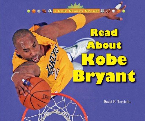 Read About Kobe Bryant (I Like Sports: David P. Torsiello