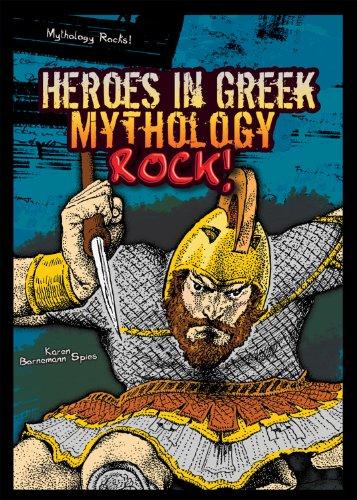 Heroes in Greek Mythology Rock! (Mythology Rocks! (Library)): Spies, Karen Bornemann