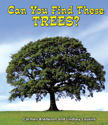 Can You Find These Trees? (All About Nature): Bredeson, Carmen; Cousins, Lindsey