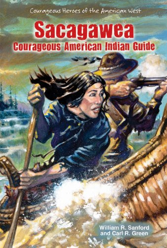 9780766040069: Sacagawea: Courageous American Indian Guide (Courageous Heroes of the American West)