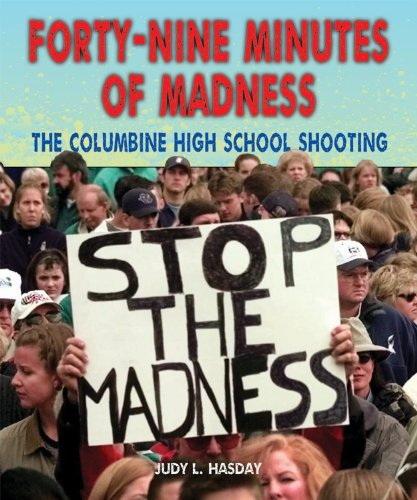 9780766040137: Forty-Nine Minutes of Madness: The Columbine High School Shooting (Disasters-People in Peril)