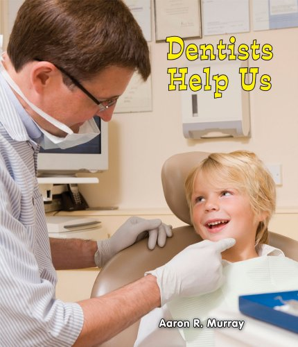 9780766040434: Dentists Help Us (All About Community Helpers)