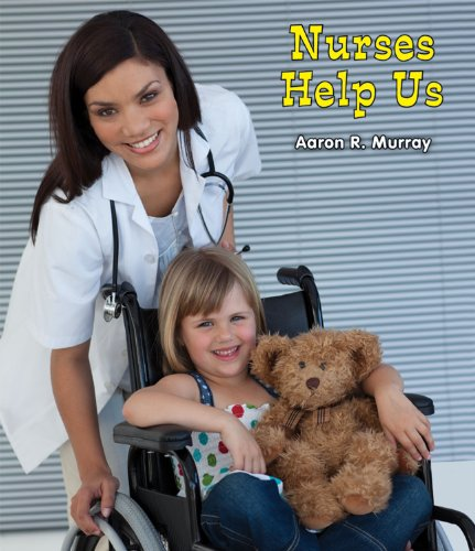 9780766040441: Nurses Help Us (All About Community Helpers)