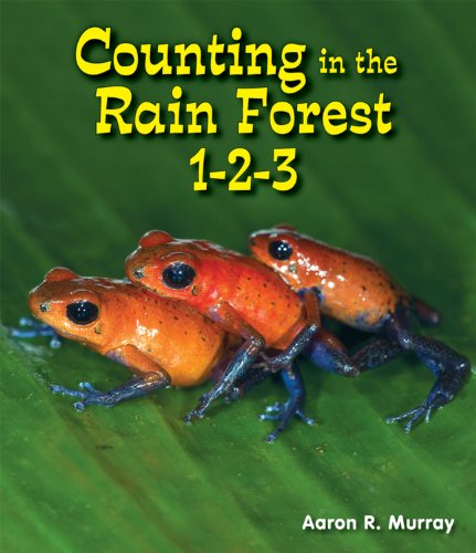 9780766040557: Counting in the Rain Forest 1-2-3 (All About Counting in the Biomes: Guided Reading Level: A)