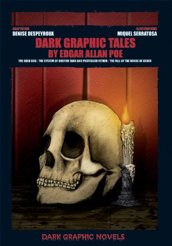 9780766040861: Dark Graphic Tales by Edgar Allan Poe: The Gold Bug / the System of Doctor Tarr and Professor Fether / the Fall of the House of Usher (Dark Graphic Novels)