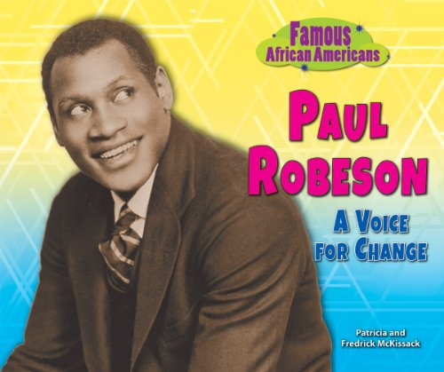 Paul Robeson: A Voice for Change (Famous African Americans) (0766041077) by Pat McKissack; Fredrick McKissack
